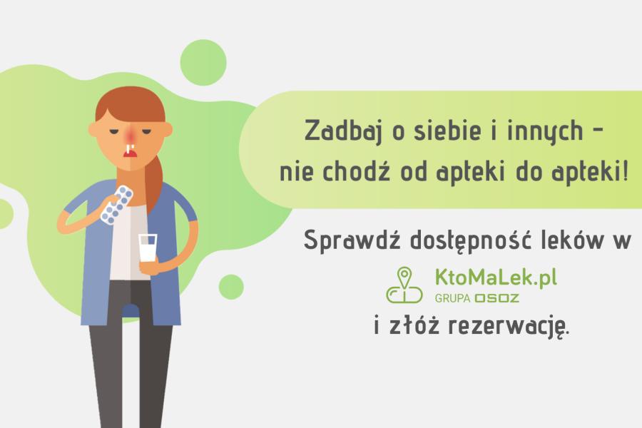 Nie chodź od apteki do apteki - skorzystaj z KtoMaLek.pl